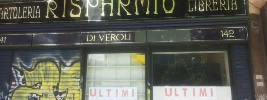 Chiude Di Veroli a Piazza Vittorio? Un Rione commercialmente ucciso da degrado e ambulanti
