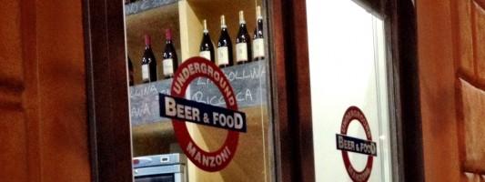 Underground Manzoni. Nuovo beer shop appena aperto subito fuori la metro